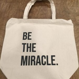 Be The Miracle. Tote